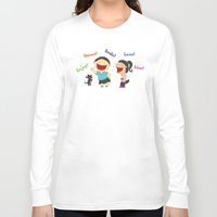 dancing Long Sleeve T-shirts featuring Dancing! by LesliePinto
