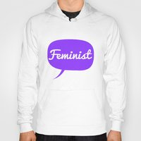 feminist Hoodies featuring Feminist by LittleKnits
