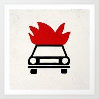 the car's on fire Art Print