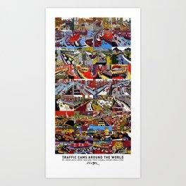 Traffic Cams Around the World Art Print