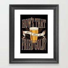 Fried Gold Framed Art Print