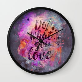 Do what you love! Orange Pink Typo Art Wall Clock