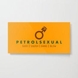PETROLSEXUAL v7 HQvector Metal Print