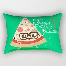 People dissapoint, Pizza is eternal Rectangular Pillow