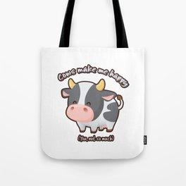 Cows Make Me Happy Tote Bag