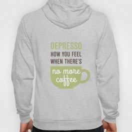 Coffee: Depresso Hoody