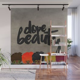 DOPE BEAUTY Wall Mural