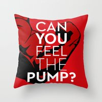 crossfit Throw Pillows featuring CAN YOU FEEL THE PUMP? FITNESS SLOGAN CROSSFIT MUSCLE by HAPPY