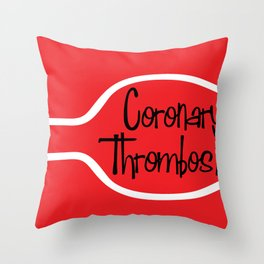 DgM CORONARY THROMBOSIS Throw Pillow