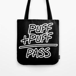Puff + Puff = Pass Tote Bag