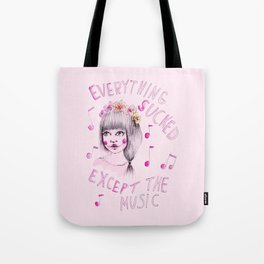 Everything sucked, except the music Tote Bag