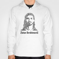 zlatan Hoodies featuring Zlatan  by christoph_loves_drawing