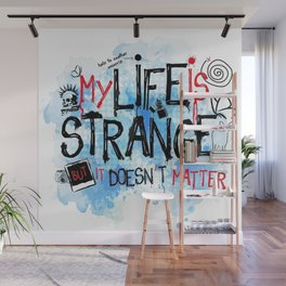 My life is strange! Wall Mural