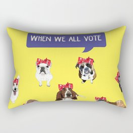 Political Pups - When We All Vote Rectangular Pillow
