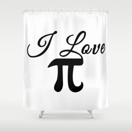 I Love Pi Calligraphy Shower Curtain