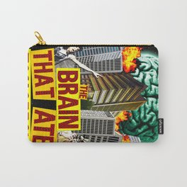 The Brain That Ate Tomorrow Carry-All Pouch