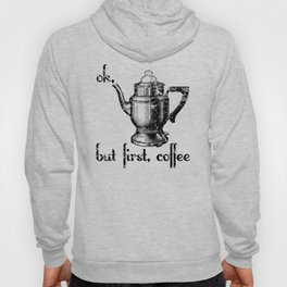 Ok, But First Coffee Retro Vintage Percolator Hoody