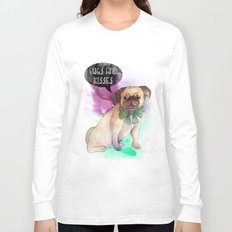 Pugs and kisses Long Sleeve T-shirt