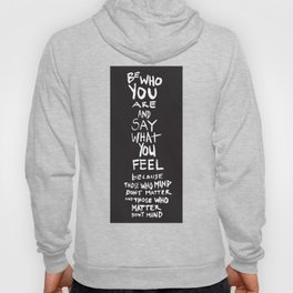 Be who you are Hoody