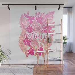 Killin' It – Pink Ombré Wall Mural