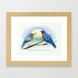 Follow Your Instincts Framed Art Print