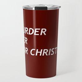 MURDER HER FOR CHRISTMAS. Travel Mug