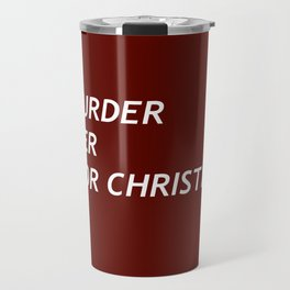MURDER HER FOR CHRISTMAS. Travel Mug