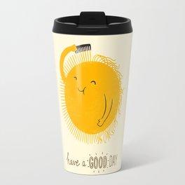 Have a good day Travel Mug