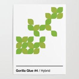 Cannabis Strain Series / 1 / Gorilla Glue #4 Poster