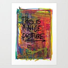 Nice Picture Art Print