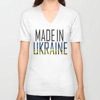 ukraine V-neck T-shirts featuring Made In Ukraine by VirgoSpice