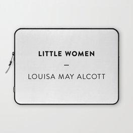 Little Women  —  Louisa May Alcott Laptop Sleeve