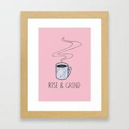 Rise & Grind Framed Art Print