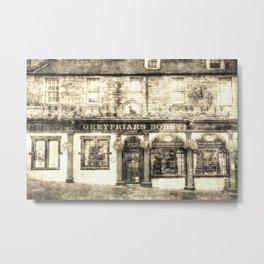 Greyfriars Bobby Pub Edinburgh Vintage Metal Print