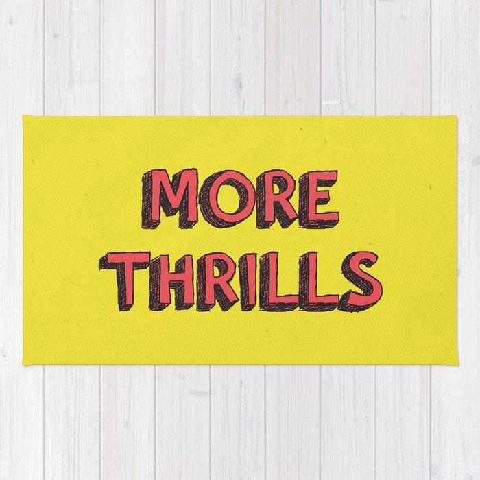 More Thrills Rug