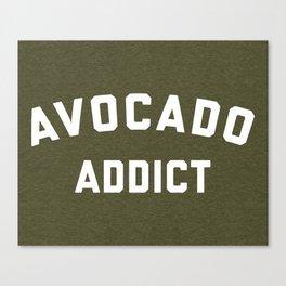 Avocado Addict Funny Quote Canvas Print