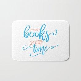 So Many Books So Little Time Bath Mat