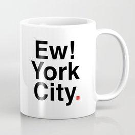 EW YORK CITY Coffee Mug