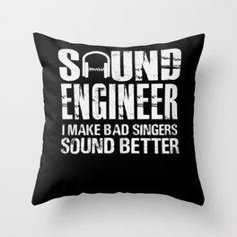 Sound Engineer Joke Bad Singer Audio Technician Throw Pillow