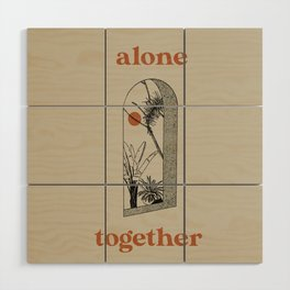 Alone Together Wood Wall Art