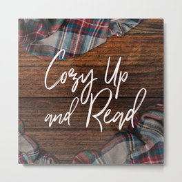 Cozy Up and Read Metal Print