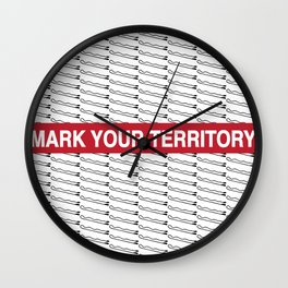 Mark Your Territory Wall Clock