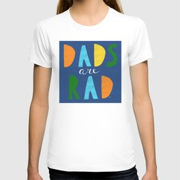 Dads Are Rad T-shirt