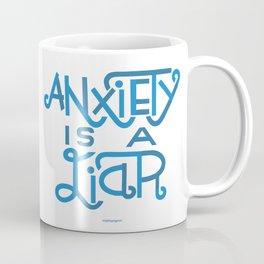 Anxiety is A Liar (light blue) Coffee Mug