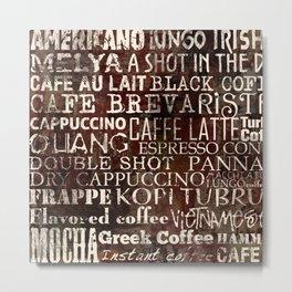 Vintage grunge coffee on wooden texture Metal Print