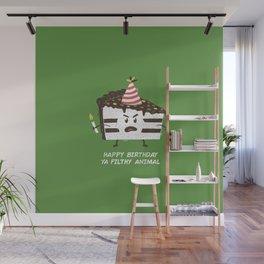Happy Birthday Ya Filthy Animal Wall Mural