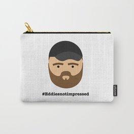 Eddies Not Impressed Carry-All Pouch