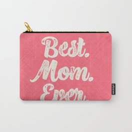 Best Mom Ever (Peach) Carry-All Pouch