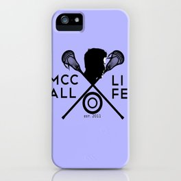 Mccall Life iPhone Case