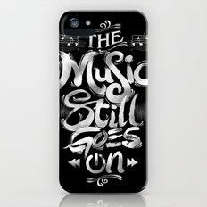 Music Still Goes On iPhone (5, 5s) Slim Case